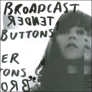 Visual Album Review: Broadcast – Tender Buttons