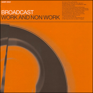 Visual Album Review: Broadcast – Work and Non Work
